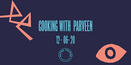 Cooking with Parveen tickets
