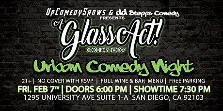 Urban Comedy Night at Glass Act Comedy Show - Feb. 7th - 7:30 pm tickets