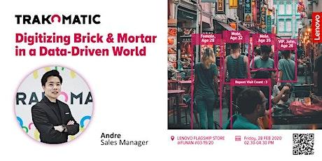 Trakomatic Workshop: Digitalising Brick & Mortar in a Data-driven World #2 tickets