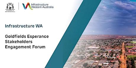 Infrastructure WA Goldfields Esperance Stakeholders Engagement Forum tickets