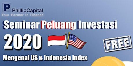Seminar Peluang Investasi 2020 : Mengenal US & Indonesia Index tickets