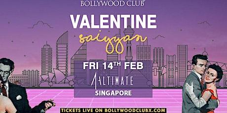 VALENTINE SAIYYAN @ ALTIMATE, SINGAPORE tickets