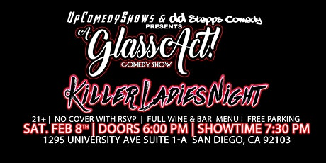 Killer Ladies Night at Glass Act Comedy Show - Feb. 8th - 7:30 pm tickets