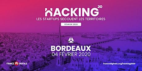 Hacking 2020 - France Digitale à Bordeaux ! billets
