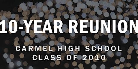 Carmel HS Class of 2010: 10-Year Reunion tickets