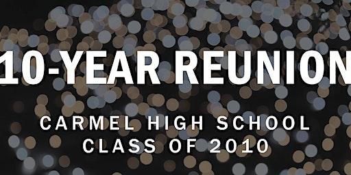 Carmel HS Class of 2010: 10-Year Reunion