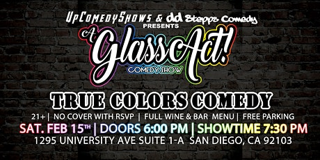 True Colors Comedy at Glass Act Comedy Show - Feb. 8th - 7:30 pm tickets