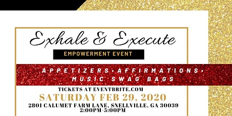 Exhale And Execute: Empowerment Event tickets