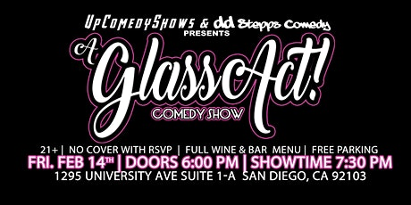 Glass Act Comedy Show at Glass Corner Deli & Cafe - Feb. 14th - 7:30 pm tickets