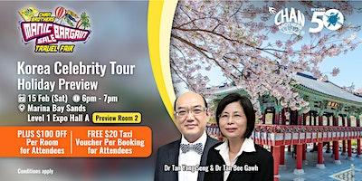 Korea Celebrity Tour Holiday Preview