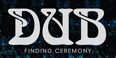 Dub WRites: Word-Song & Ceremony for a New Decade tickets