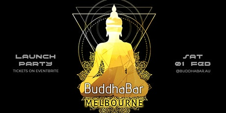 BuddhaBar Experience - Melbourne Launch Party tickets