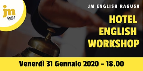 Workshop gratuito di Hotel English biglietti