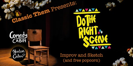 Classic Them Presents: Do The Right Scene tickets