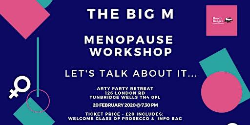 The Big M - Menopause Support Workshop