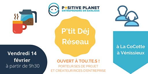 P'tit Dej Réseau à la Cocotte | Positive Planet France