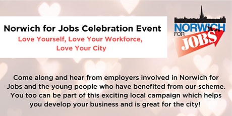 Norwich For Jobs Celebration Event tickets