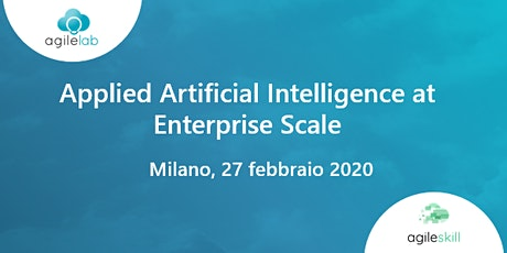 Applied Artificial Intelligence at Enterprise Scale biglietti
