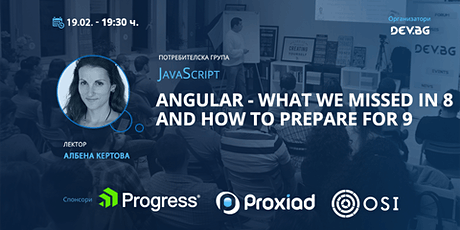 JavaScript: Angular - what we missed in 8 and how to prepare for 9 tickets