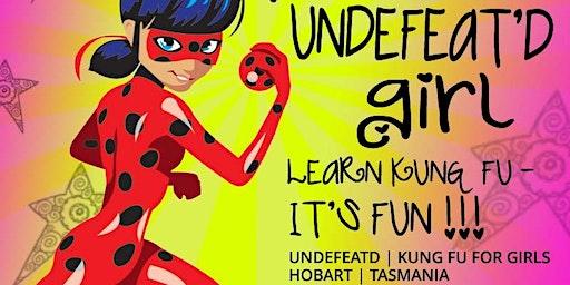 BE AN UNDEFEAT'D GIRL