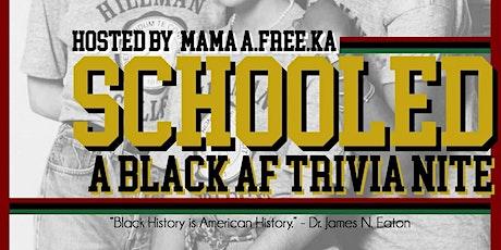 SCHOOLED: A Black AF Trivia Nite tickets