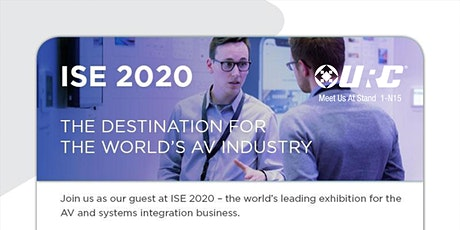 ISE 2020 - Meet Us At URC Stand 1-N15 tickets