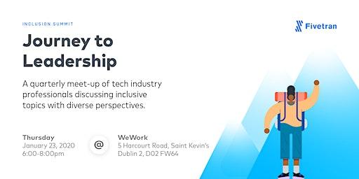 Fivetran Inclusion Summit: Journey to Leadership | Dublin