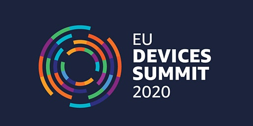 EU Devices Summit 2020 - Dive Deep Sessions