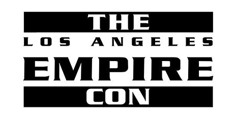 Empire Con Los Angeles tickets