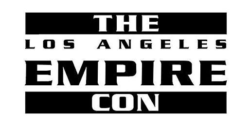 Empire Con Los Angeles 2020
