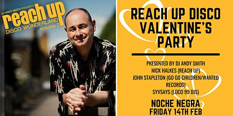Reach Up Disco's Valentine's Day Party at Noche Negra tickets
