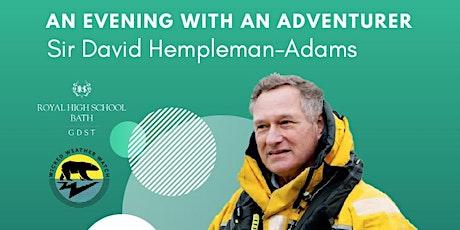 An Evening with an Adventurer - Sir David Hempleman-Adams tickets