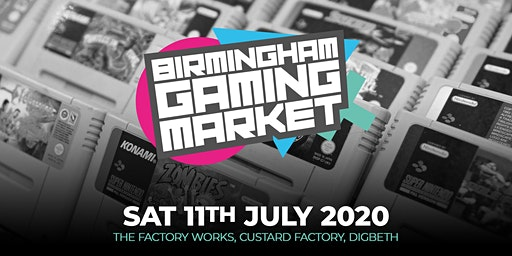 Birmingham Gaming Market - 11th July 2020