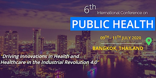 6th International Conference on Public Health 2020 (ICOPH 2020)