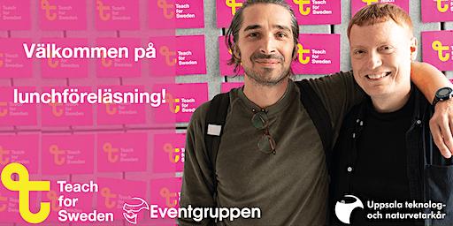 Årets första lunchföreläsning med Teach for Sweden