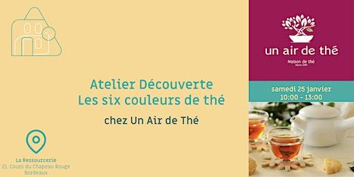 Atelier Découverte Les six couleurs de thé, chez Un Air de Thé