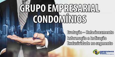 Mensalidade do grupo empresarial focado em Condomínios. ingressos