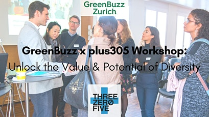GreenBuzz x plus305 Virtual Workshop: SDG 10 & How to Unlock the Value and Potential of Diversity Tickets