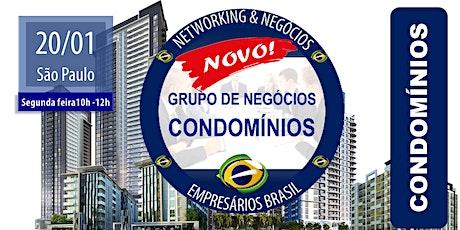 20-01 Grupo de negócios focado em CONDOMÍNIOS - Empresários Brasil - CENTRO tickets