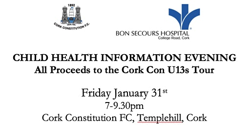 Child Health Information Evening - All Proceeds to the Cork Con U13s Tour