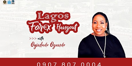 SUNDAY LAGOS FOREX HANGOUT (IKEJA) tickets