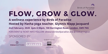 Flow, Grow and Glow by Birds of Paradise tickets