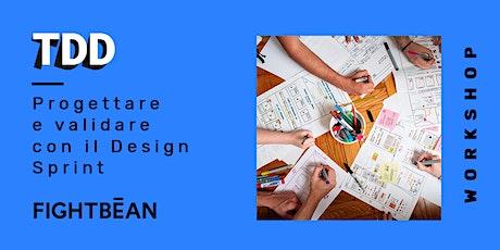 Progettare e validare con il Design Sprint biglietti