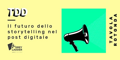 Il futuro dello storytelling nel post digitale tickets
