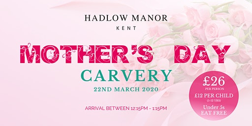 Mother's Day Carvery at Hadlow Manor