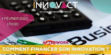Afterwork - Comment financer son innovation ? billets