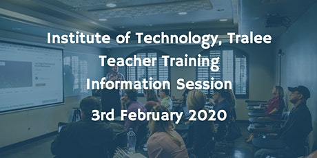 Institute of Technology Tralee Teacher Training Information Session tickets