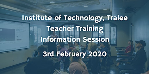 Institute of Technology Tralee Teacher Training Information Session