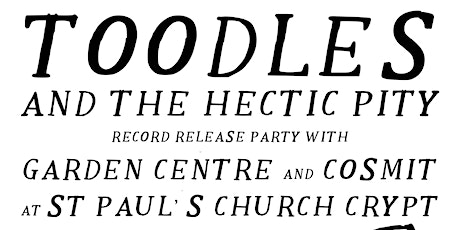 Toodles & The Hectic Pity tickets
