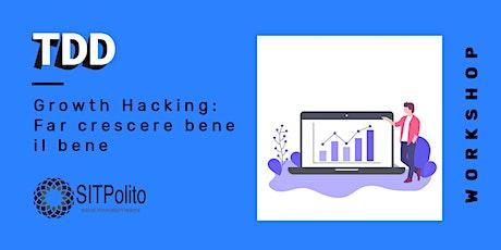 Growth Hacking: Far crescere bene il bene tickets